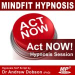 Act Now Hypnosis MP3 Download