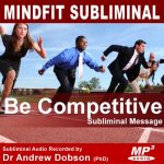 be competitive subliminal message audio mp3