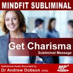 Charismatic Charisma Subliminal Message MP3 Download