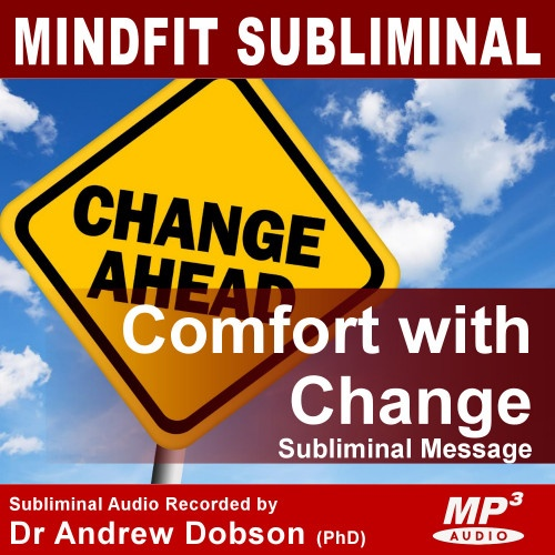 Comfort with Change Subliminal Message MP3 Download