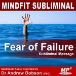 Fear Of Failure Subliminal Message MP3