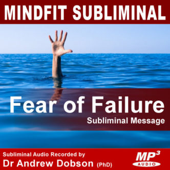 Fear Of Failure Subliminal Message MP3