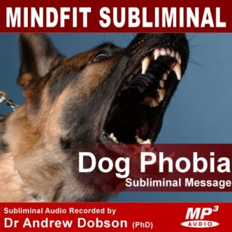 fear of dog phobia subliminal message MP3