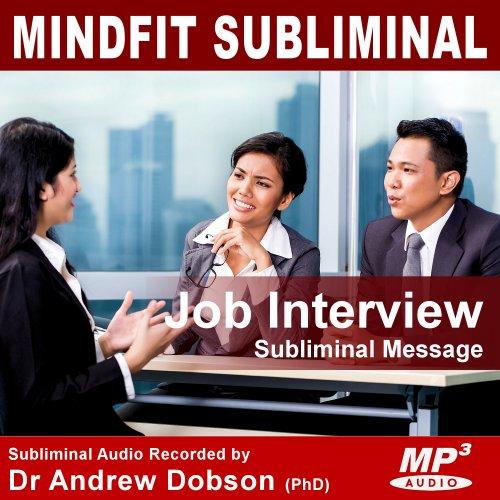 Job Interview subliminal message mp3