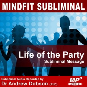 Life of the Party Subliminal Message MP3 Download