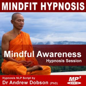 Mindful Awareness Hypnotherapy MP3 Download