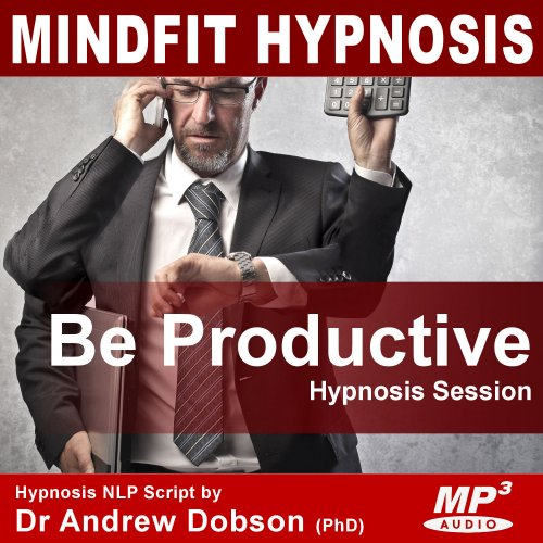 Productivity (Increase) Hypnotherapy Mp3 Download