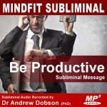 Productivity Subliminal Message MP3 Download