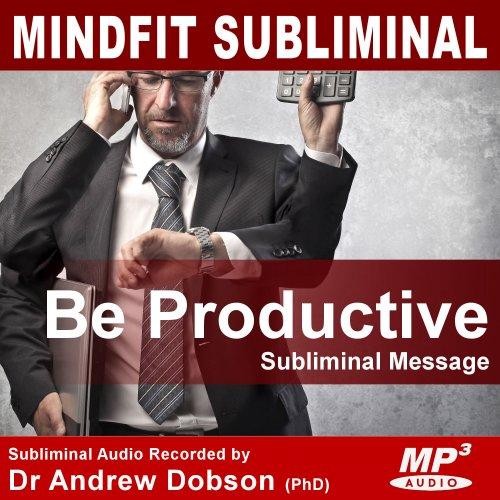Productivity Subliminal Message MP3 Download
