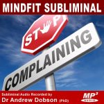 Stop Complaining Subliminal Message MP3 Download