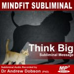 Think Big Subliminal Message MP3 Download