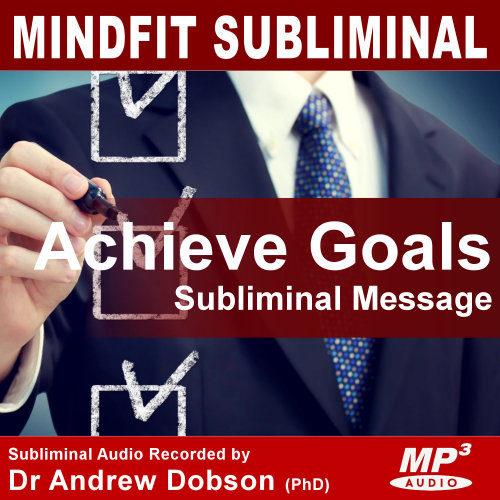 achieve your goals subliminal message mp3