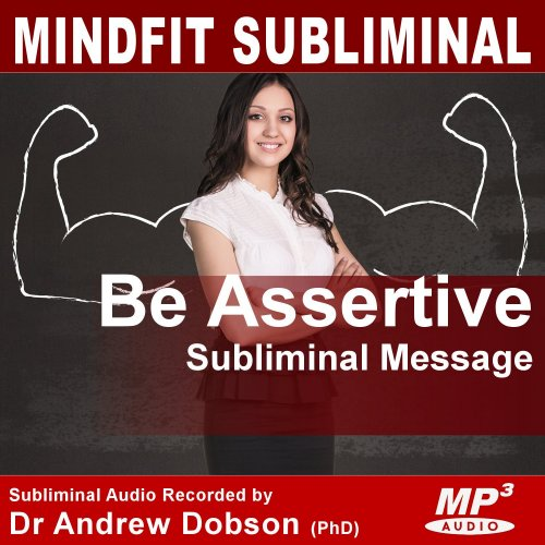 Assertiveness Subliminal Message MP3 Download