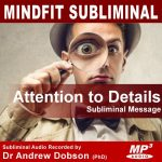 Attention to Details Subliminal Message MP3 Download