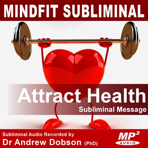 attract health subliminal message audio mp3