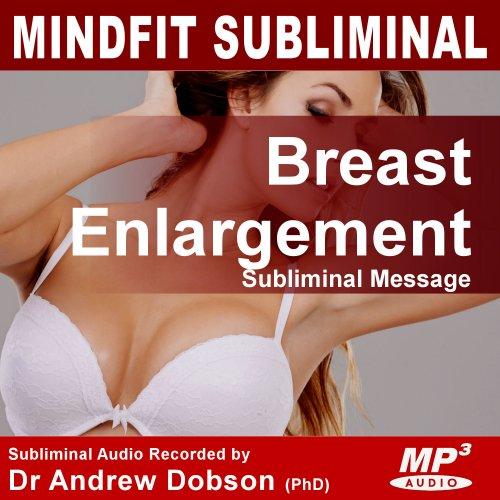 Breast enlargement Subliminal message mp3 cd