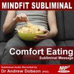Stop Comfort Eating Subliminal Message MP3 Download