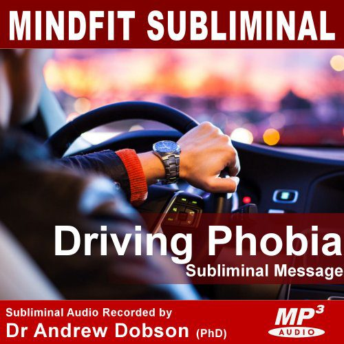 Driving Phobia Subliminal Message MP3
