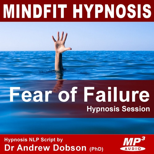 Fear of Failure Hypnosis Mp3 Download