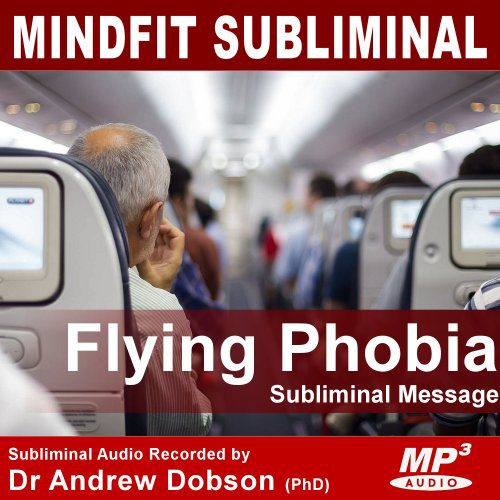 Flying Phobia Subliminal Message mp3