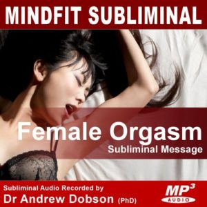 Female Orgasm and Climax Subliminal Message MP3 Download