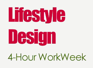Lifestyle Design: The Four Hour Work Week