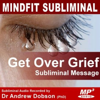 Get Over Grief Subliminal Message MP3 Download