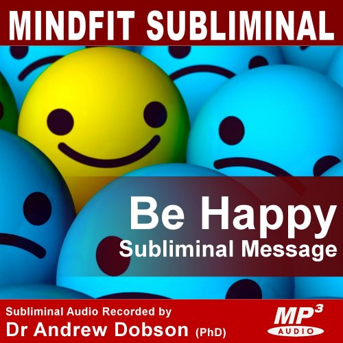 Be Happy Subliminal Message MP3 Download