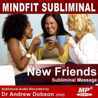 make new friendssubliminal message mp3
