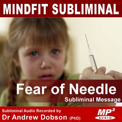needle phobia subliminal message mp3
