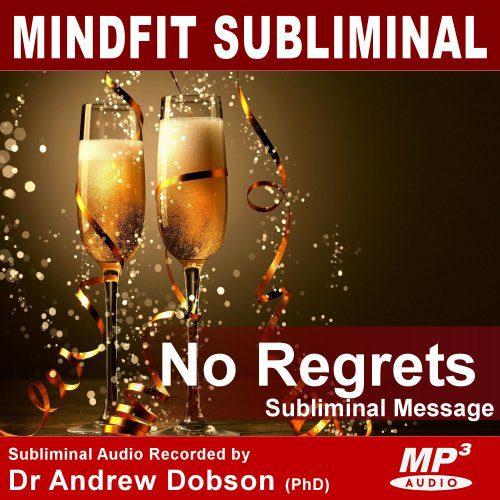 have no regret's subliminal message