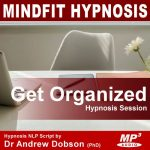 Be Organized Hypnotherapy Mp3 Download
