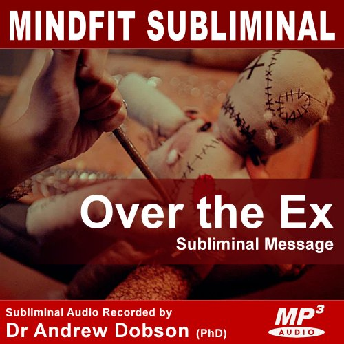 Get Over the Ex Subliminal Message MP3 Download