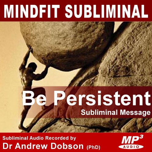 Be Persistent Subliminal Message MP3