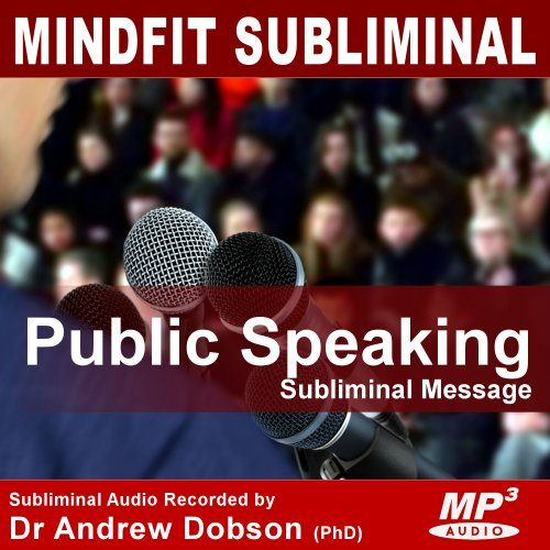 Public Speaking Subliminal Message MP3 Download