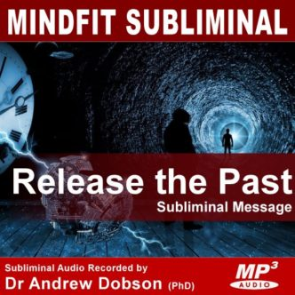 Release the Past Subliminal Message MP3 Download