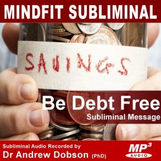 Save Money and be Debt Free subliminal message mp3 cd