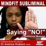 Say NO Subliminal Message MP3 Download