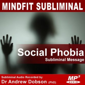 Social Phobia Subliminal Message