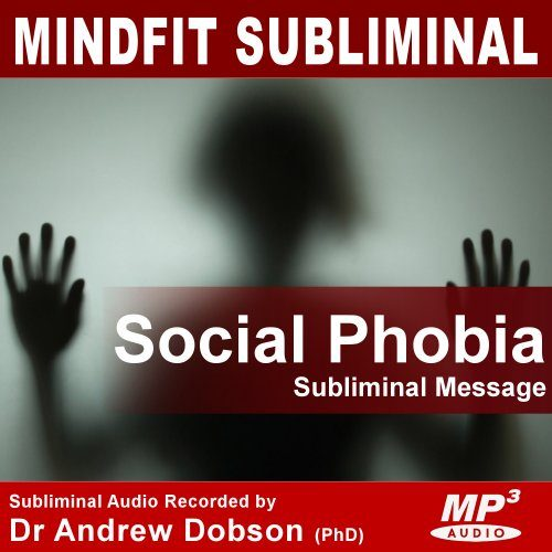 Social Phobia Subliminal Message