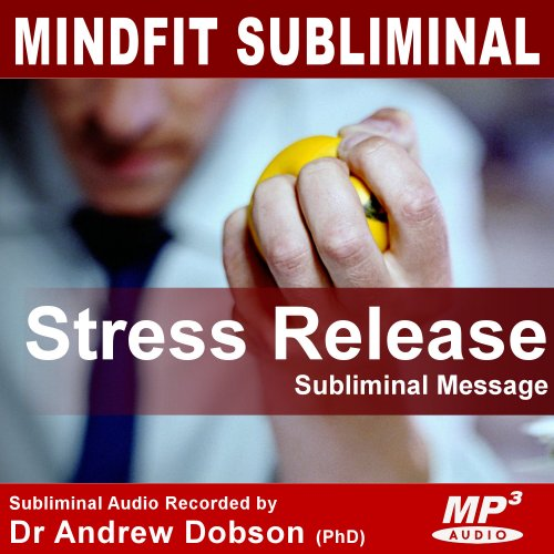 Stress Release Subliminal Message MP3 Download