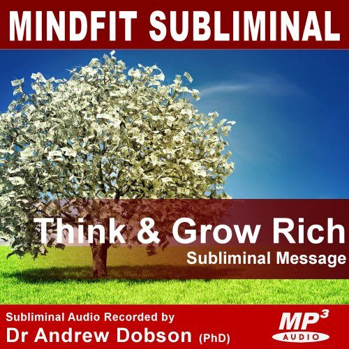 Think and Grow Rich Subliminal Message MP3 Download