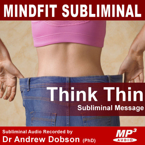 Think Yourself Thin Weight Loss Attitude subliminal message mp3